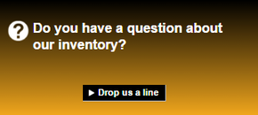 Do you have a question about our inventory?